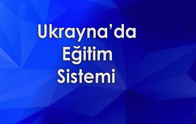 Ukrayna'da Eğitim Sistemi